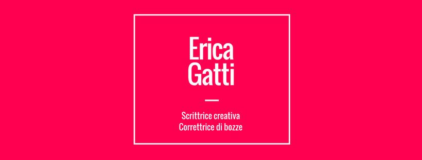 Erica Gatti, Scrittrice e correttrice di bozze