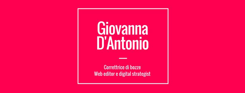 Giovanna D'Antonia, Web editor e correttrice di bozze