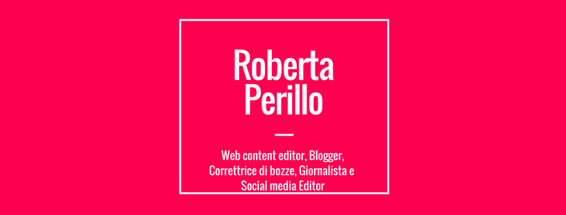 Roberta Perillo, Web Content Editor