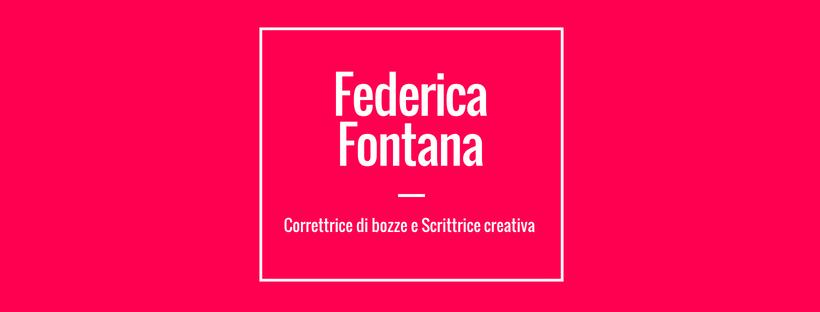Federica Fontana, Correttrice di bozze e Scrittrice