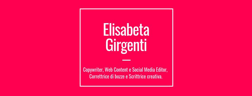 Elisabeta Girgenti, Copywriter, web content editor e correttrice di bozze